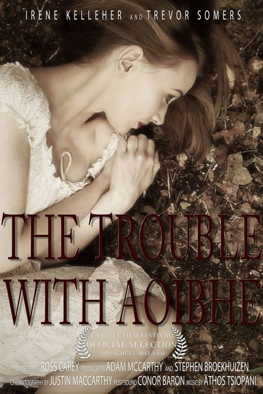 The Trouble with Aoibhe*