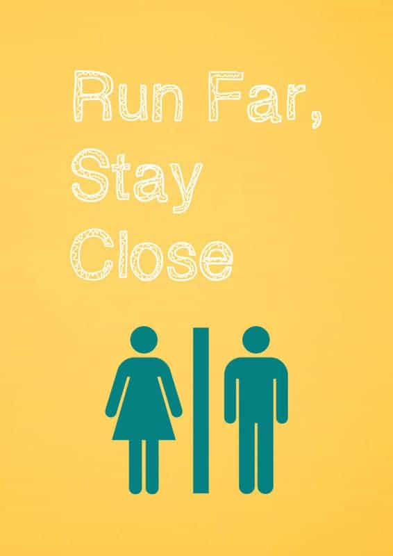 Run Far, Stay Close*