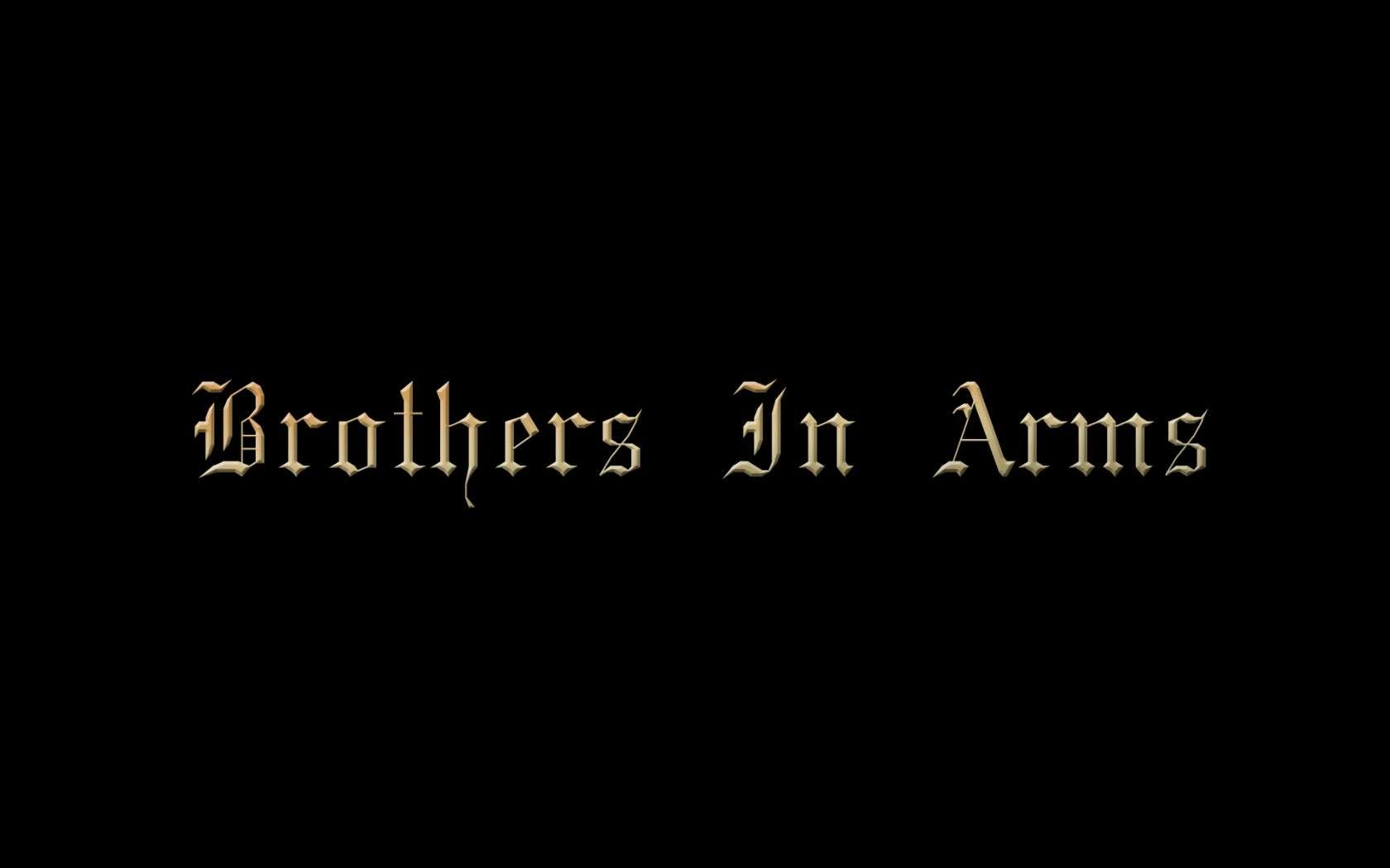 Brothers in Arms*