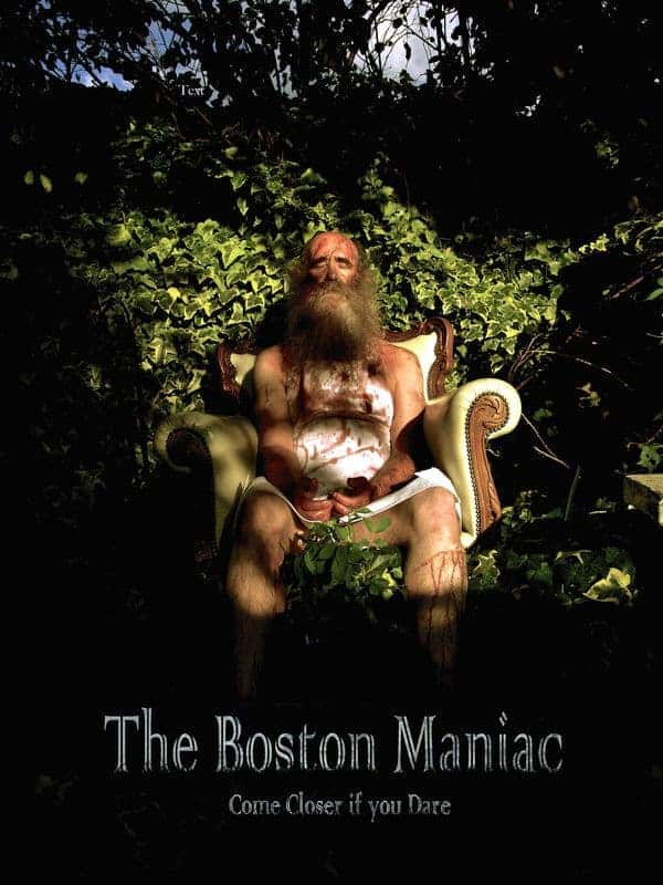 The Boston Maniac*