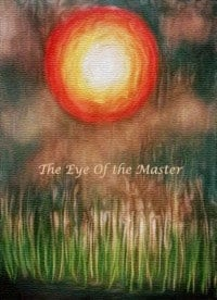 The Eye of the Master
