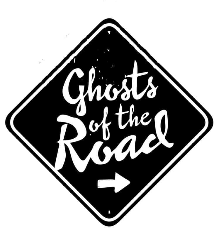 Ghosts of the Road