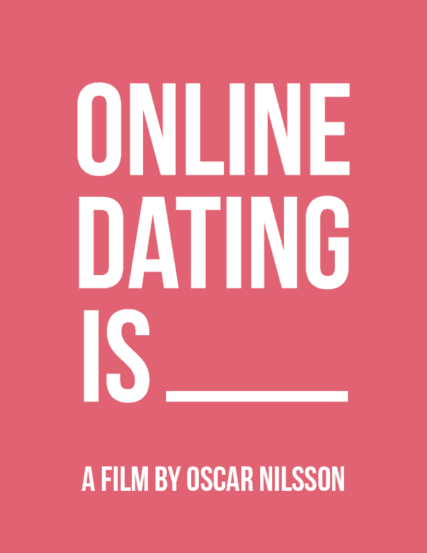 Online dating is…