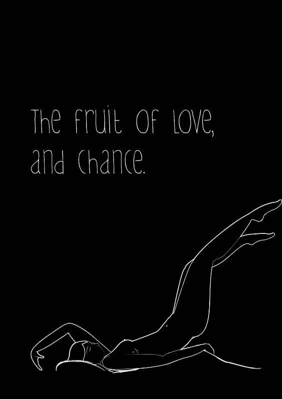 The Fruit of Love, and Chance