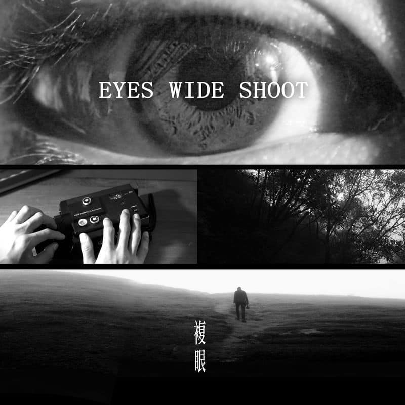 Eyes Wide Shoot*