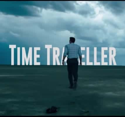 Time Traveller (TRAILER)