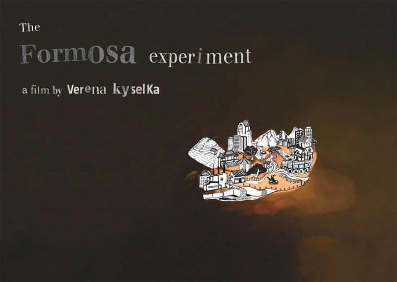 The Formosa Experiment*