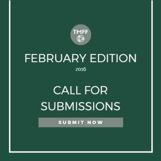 Call for Submissions: February