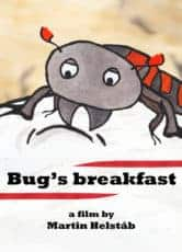 Bug's Breakfast*