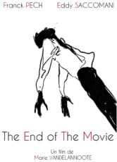 The End of the Movie*