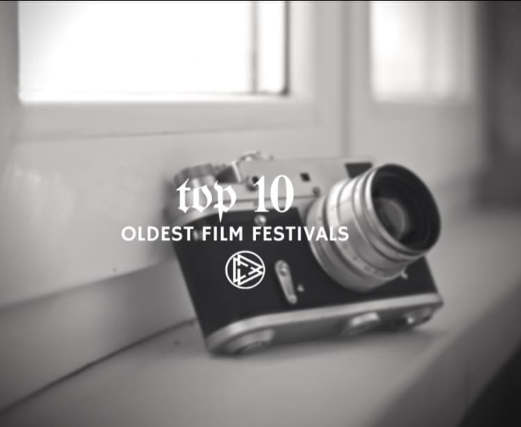 Top 10 Oldest Film Festivals