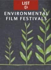 Environmental Film Festivals - A List for the Planet