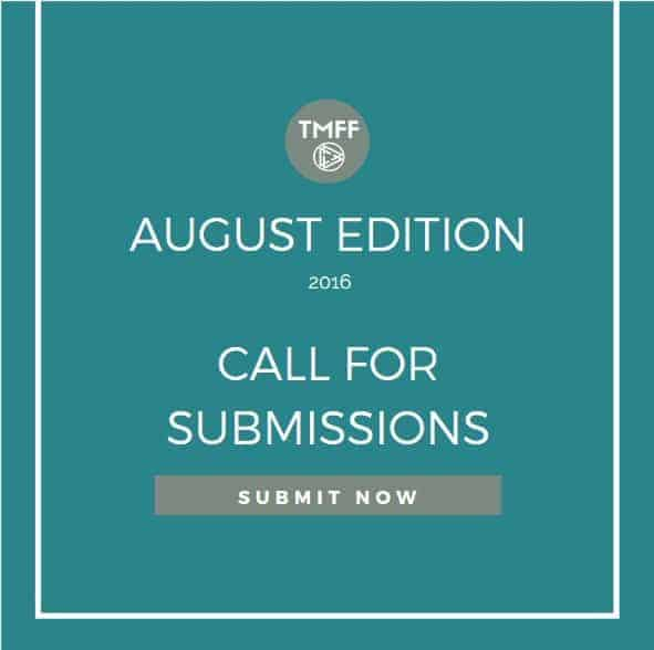 Call for Submissions: August
