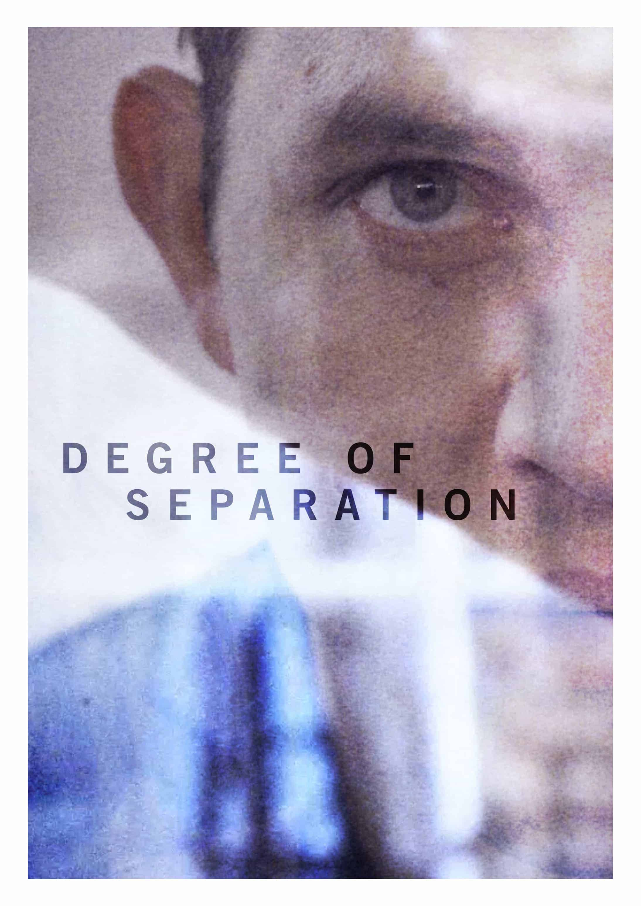 Degree of Separation*