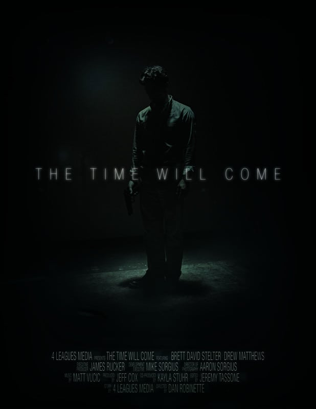 The Time Will Come*