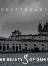 Crossroads / The Beauty of Gemina