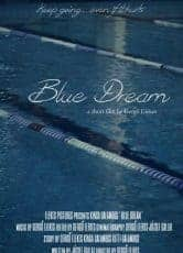 Blue Dream (TRAILER)