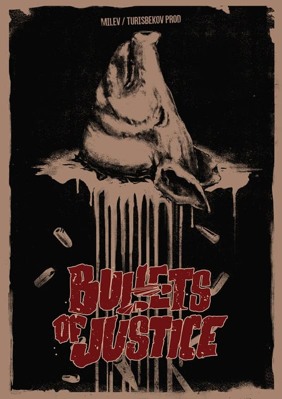 Bullets of Justice (TRAILER)