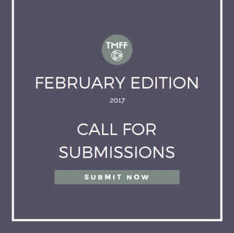 Call for Submissions: February 2017