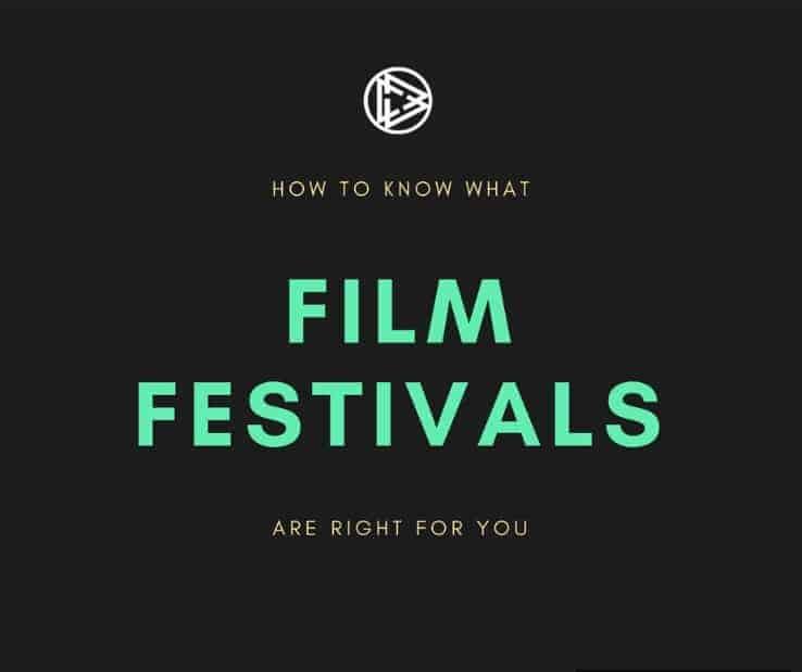 How To Know What Film Festivals Are Right For You