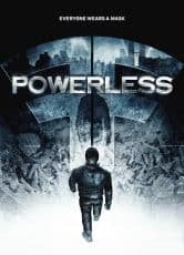 POWERLESS*