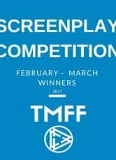 February-March 2017 Screenplay Competition Winners