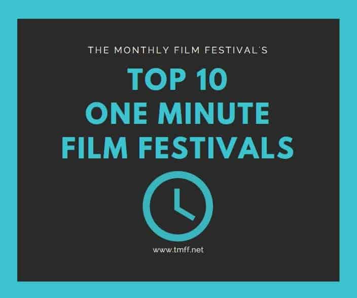 Top 10 One Minute Film Festivals