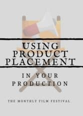 Using Product Placement In Your Production