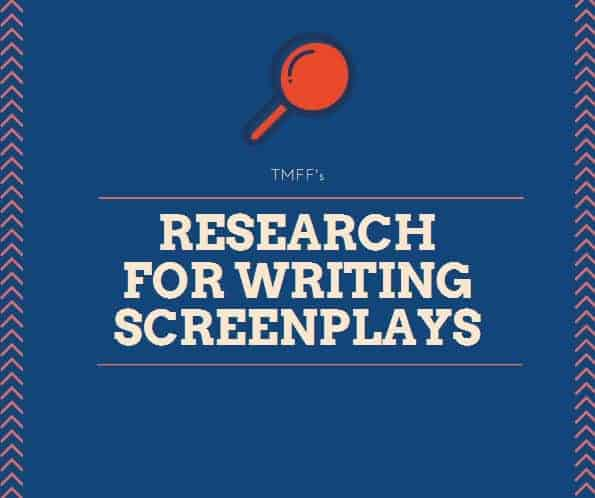 Research for Writing Screenplays