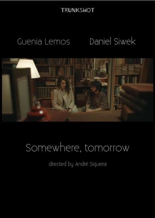 Somewhere, Tomorrow*