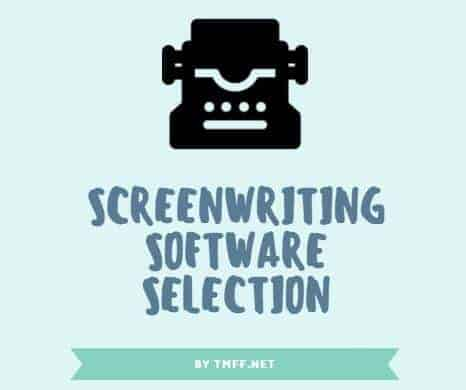 Screenwriting Software Selection