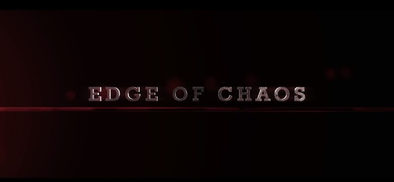 Edge of Chaos (TRAILER)