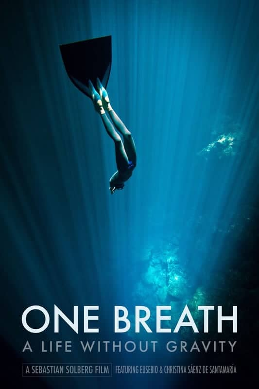 One Breath: A Life Without Gravity*