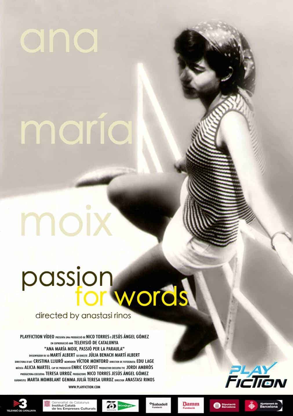 Ana María Moix, Passion for Words*