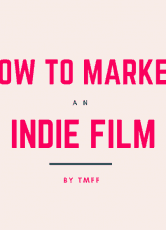 How to market an indie film