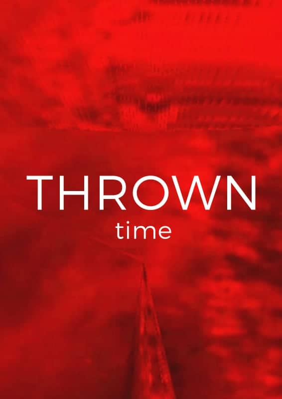 THROWN / Time