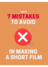 7 Mistakes to Avoid in Making a Short Film