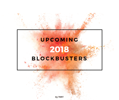 Upcoming 2018 Blockbusters