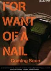 For Want of a Nail*