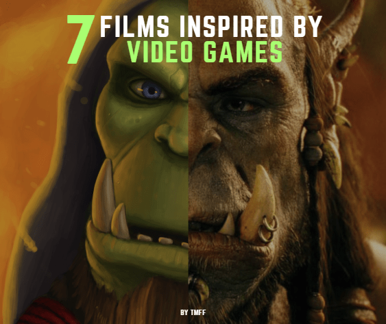 7 Films Inspired by Video Games