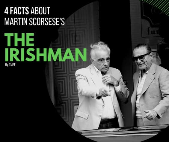 4 Facts about Martin Scorsese's 'The Irishman'