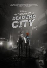 The Curious Case of Dead End City*