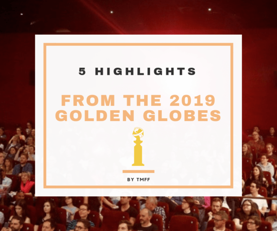 5 Highlights from the 2019 Golden Globes