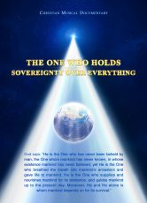 The One Who Holds Sovereignty Over Everything*