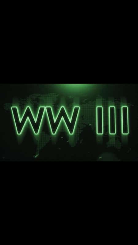 World War III (TRAILER)