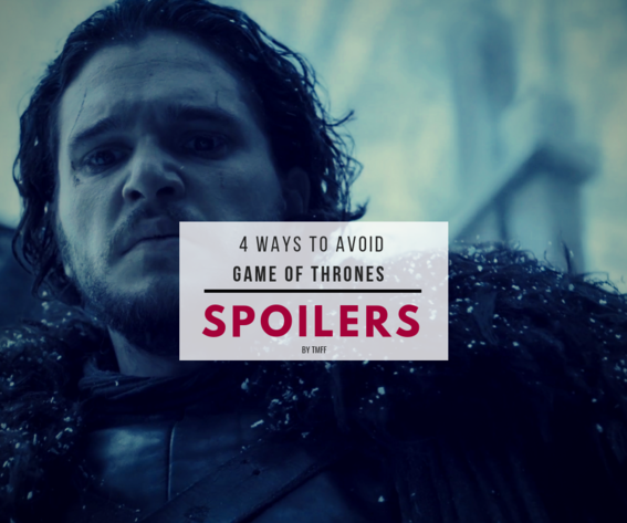4 Ways to Avoid Game of Thrones Spoilers