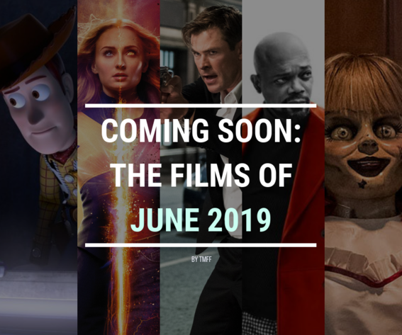 Coming Soon: The Films of June 2019