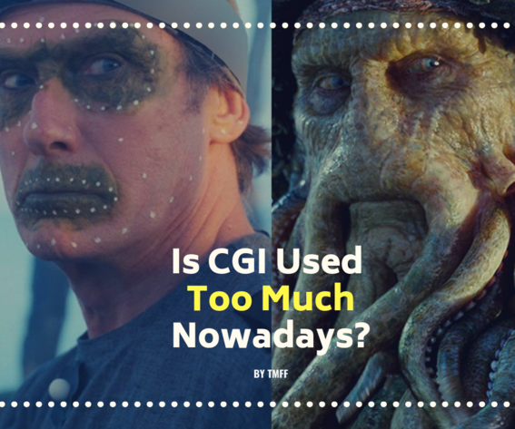 Is CGI Used Too Much Nowadays?