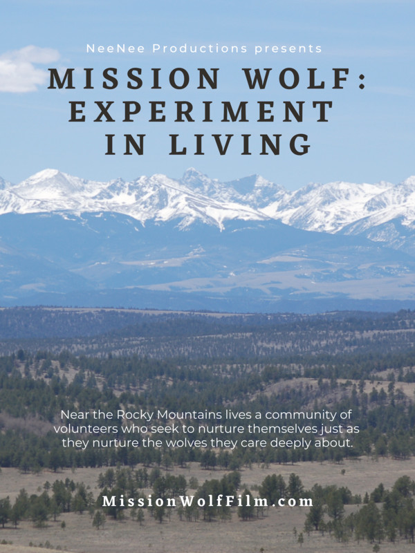 Mission Wolf: Experiment in Living*