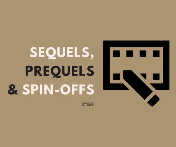 Sequels, prequels and spin-offs